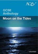 AQA Moon on the Tides POETRY Anthology 2010