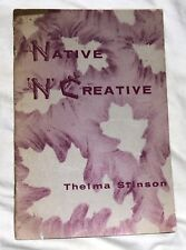 Native 'N' Creative by Penland/Stinson Paperback 1957
