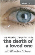 Struggling With the Death of a Loved One by Josh McDowell, Ed Stewart...