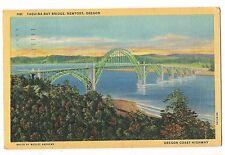 YAQUINA BAY BRIDGE Arch Coast Highway Newport OREGON Postcard OR Linen 1950