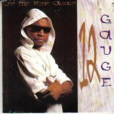 black music R & B CD 12 GAUGE LET ME RIDE AGAIN