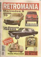 RETROMANIA 54 VOITURES DIRIGEANTS RUSSES MERCEDES S W116 1972 80 GIULIETTA BERLI