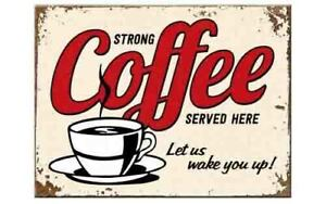Retro Metal Magnet STRONG COFFEE SERVED HERE 8 x 6cm 1950's by Nostalgic Art