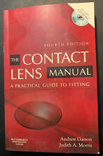 The Contact Lens Manual - A Practical Guide to Fitting Isbn978750675901