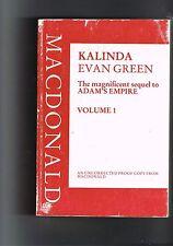 Kalinda by Evan Green - An uncorrected proof copy from Macdonald - 1991