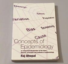 Concepts of Epidemiology - Raj Bhopal: 2002 PB VGC