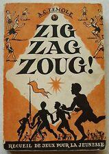 Zig Zag Zoug ! A C DEMOLE & M NORTH éd Delachaux & Niestlé 1953 Scout