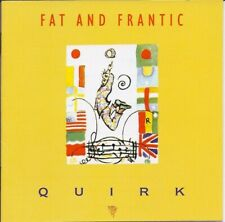 Fat and Frantic Quirk CD