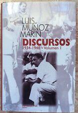 Luis Munoz Marin Discursos 1934-1948 Volumen I Fernando Pico Puerto Rico 1999 HC