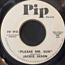 Rare NORTHERN SOUL Top Copy 45 JACKIE JASON Please Mr. Sun PIP 99 Promo NM-