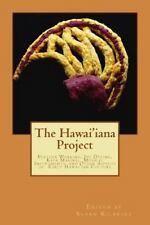 The Hawai'iana Project by Susan Kilbride (2013, Paperback)