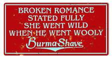 "Broken Romance Burma Shave Vintage Looking. Aluminum 12""x24"" RVG1446"