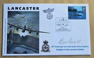 LANCASTER BOMBER 'ROY CHADWICK' 1997 COVER SIGNED BY VC WINNER BILL REID