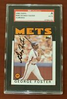 1986 Topps #680 George Foster Mets (Last Card) TOUGH SGC Authentic Signed Auto