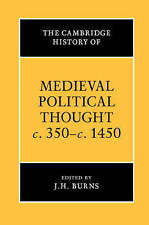 The Cambridge History of Medieval Political Thought c.350-c.1450 (The Cambridge