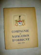 COMPAGNIE DE NAVIGATION D'ORBIGNY 1865-1950. FRANCE 1952