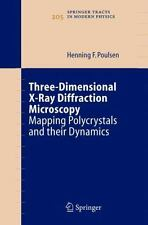 Three-Dimensional X-Ray Diffraction Microscopy : Mapping Polycrystals and...