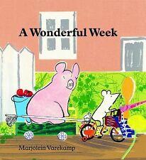 A Wonderful Week by Marjolein Varekamp (2009, Hardcover)