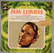 ♫ 33 T VINYL DU CAF' CONC' AU MUSIC HALL JEAN LUMIÈRE CHANTE N°15 ♫