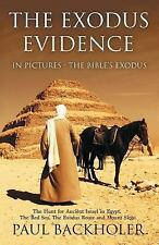 The Exodus Evidence in Pictures - the Bible's Exodus : The Hunt for Ancient...