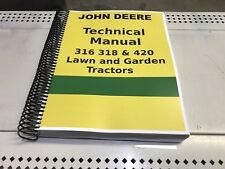 318 John Deere Lawn and Garden Tractor Technical Service Shop Manual FASTSHIP!