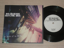 NOEL GALLAGHER'S HIGH FLYING BIRDS - THE DEATH OF YOU AND ME - 45 GIRI 7""