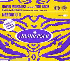 DAVID MORALES pres THE FACE - Needin' U II (UK 4 Trk Enh CD Single)