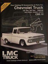 1960 - 1966 Chevrolet Truck Parts Accessories LMC Catalog 2003 Spring Summer (ZZ
