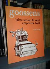 Laisse autant le vent emporter tout - Goossens - L'ASSOCIATION - BD Indépendante
