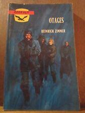 Heinrich Zimmer: Otages / éditions Gerfaut, 1973