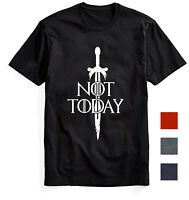 Not Today T Shirt Arya Stark Game of thrones Gift Shirt