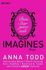 Anna Todd - Imagines Storys: Dein Star ganz nah - Großformat - UNGELESEN