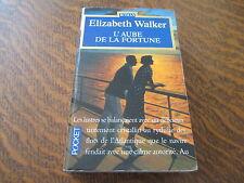 l'aube de la fortune - elizabeth walker