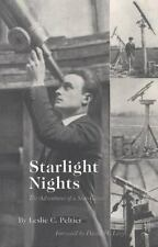 Starlight Nights: The Adventures of a Star-Gazer
