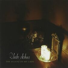 UNTO ASHES the blood of my lady CD