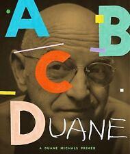 ABCDuane: A Duane Michals Primer, Michals, Duane, 1580934056, Book, Good