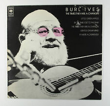 BURL IVES - THE TIMES THEY ARE A-CHANGIN' (UK 1st PRESSING) EXCELLENT+ VINYL
