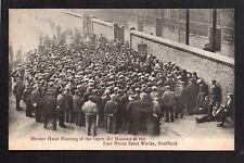 Sheffield - East Hecla Steel Works, Dinner Hour Meeting - printed postcard