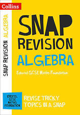 Algebra (for papers 1, 2 and 3): Edexcel GCSE Maths Foundation (Collins Snap...