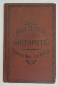 The New Normal Mental Arithmetic Edward Brooks Hardback Collectible Book 1873