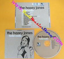 CD THE HAZEY JANES Hotel Radio 2006 Uk MEASURED RECORDS  no lp mc dvd vhs (CS6)