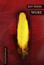 WURT Jeff Noon polskie ksiazki, polish books KIK