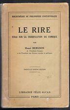 Le RIRE Essai sur la SIGNIFICATION du COMIQUE d'Henri BERGSON Philosophique 1930