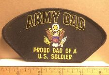 Army Dad - Proud Dad of a U. S. Soldier Embroidered Patch
