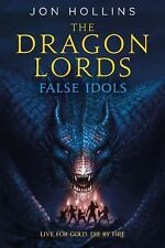 The Dragon Lords: False Idols (Paperback or Softback)