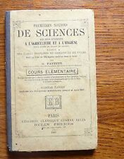 Livre scolaire ancien 1° NOTIONS DE SCIENCES APPLIQUÉES A L'AGRICULTURE ... 1899