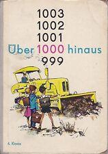 Über 1000 hinaus, Rechenbuch für die 4. Klasse,1964, DDR-Lehrbuch+Ergänzungsheft