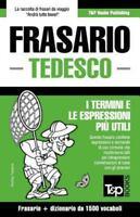 Frasario Italiano-Tedesco E Dizionario Ridotto Da 1500 Vocaboli, Like New Use...
