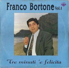 TRE MINUTI 'E FELICITA' # FRANCO BORTONE - Vol. 1