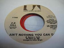 Soul 45 Z. Z. HILL Ain't Nothing You Can Do on United Artists